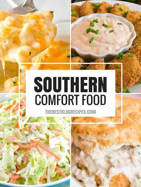 The Best Southern Comfort Food Recipes Food Southern Comfort