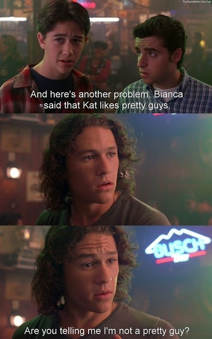 10 Things I Hate About You - that moment when JGL suggested Heath Ledger wasn't pretty... LOL I laughed!!! #daguyishot