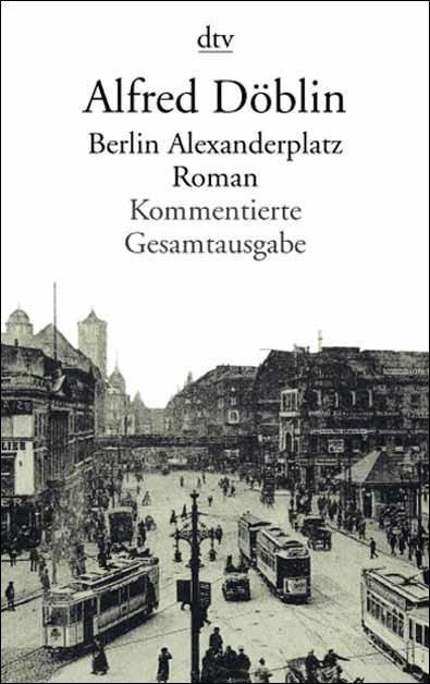 Alfred Doblin Berlin Alexanderplatz Berlin Alexanderplatz Bucher Deutschland
