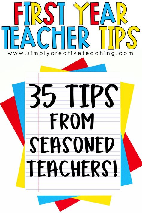First Year Teacher Tips - Simply Creative Teaching