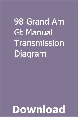 98 Grand Am Gt Manual Transmission Diagram Transmission Fluid Change Manual Transmission