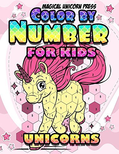 Read Download Color By Numbers Unicorn Coloring Books For Girls And Boys The Really Best Relaxing Unicorns Colo Coloring Books Book Girl Unicorn Coloring Pages
