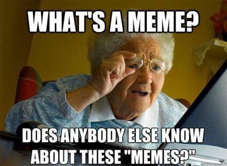 5 Top What Does The Word Meme Mean Gallery 2020 Memes Popular Memes Edgy Memes