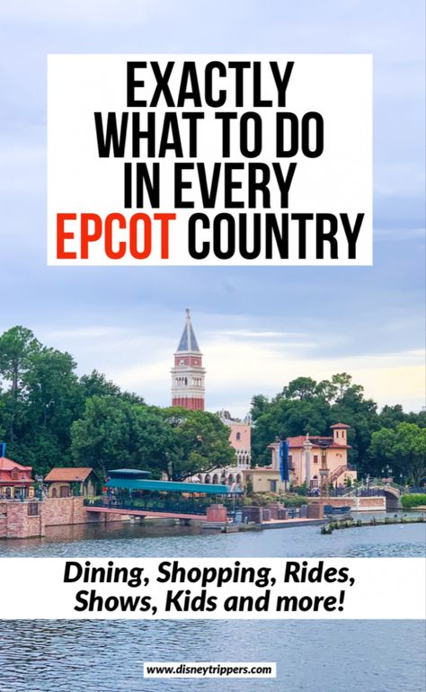 What Are The Countries In Epcot? See 11 Countries In A Day! – Disney Trippers – Epcot – Walt Disney World – Tipps