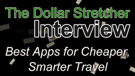 Best Apps for Cheaper, Smarter Travel | The Dollar Stretcher
