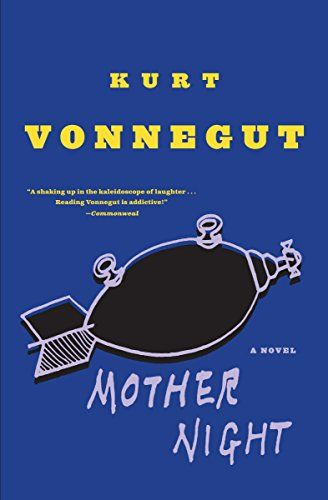 Mother Night Dial Press Kurt Vonnegut Night Book Night Novel