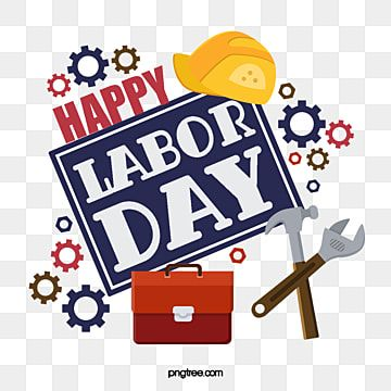 Labor Day Labor Day Labor Tool Laborer Gear Labor Day Labour Labor Day Png Transparent Clipart Image And Psd File For Free Download Print Design Template Creative Graphic Design Graphic Design