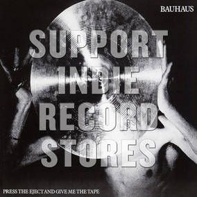 Bauhaus Press The Eject And Give Me The Tape Record Store