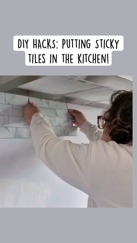 DIY HACKS: Putting Sticky tiles in the kitchen!