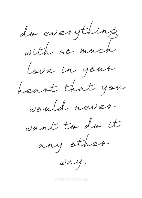 do everything with love.
