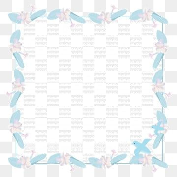 Spring And Summer Light Blue Square Flowers And Birds Border Spring Summer Light Blue Png Transparent Clipart Image And Psd File For Free Download Blue Square Light Summer Light Blue Background