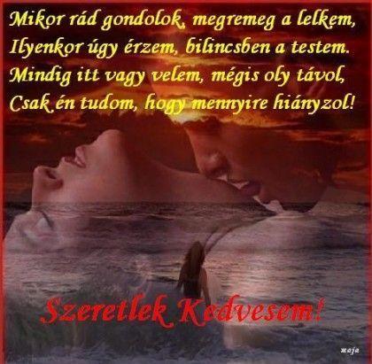szeretlek kedvesem idézetek Szeretlek kedvesem!   marta51 Blogja   2010 08 24 14:47   About me