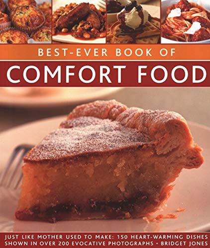 Epub Free Bestever Book Of Comfort Food Just Like Mother Used To Make 150 Heartwarming Dishes Shown In Over 200 Evocative Photo Comfort Food Food Baked Caramel