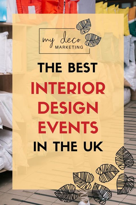 The Best Interior Design Events in the UK. The most comprehensive list you'll find online of interior design events in the UK in 2020 and beyond. It features all the big interior design shows and trade buying shows. As well as this there's regional events, design weeks, art fairs and workshops for interior designers. There's also some cultural events to enoy and inspire #interiors #interiordesign #mydecomarketing #marketing #events