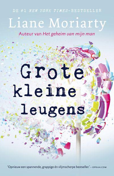 Spannend, vlijmscherp en grappig. Grote kleine leugens is, na Het geheim van mijn man, het nieuwe boek van bestsellerauteur Liane Moriarty.