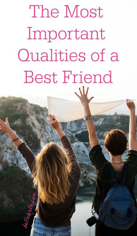 what are the most important qualities you look for in a friend