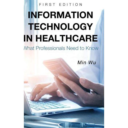 Information Technology in Healthcare (Hardcover)