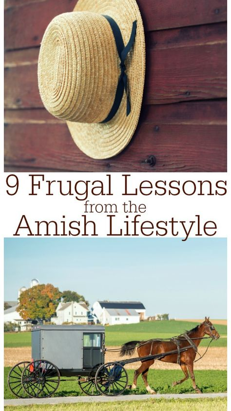 9 Frugal Lessons from the Amish Lifestyle