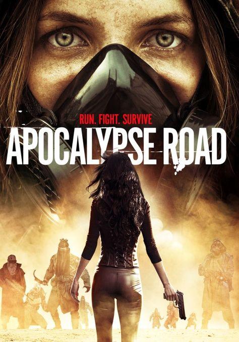 Apocalypse Road Movie Trailer Https Teaser Trailer Com Movie