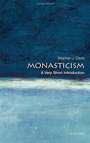 In This Very Short Introduction Stephen J Davis Discusses The History Of Monasticism From Our Earliest E Introduction What Is Information Book Worth Reading
