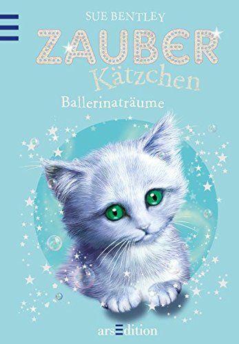 Zauberka Tzchen Ballerinatra Ume Tzchen Zauberk Ume Ballerinatr Ich Liebe Bucher Kleine Katzen Bucher Kostenlos Downloaden