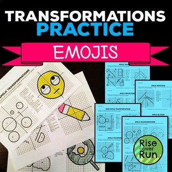 Transformations Practice Emojis Translate Reflect Rotate And Dilate Reflection Activities Transformations Conceptual Understanding