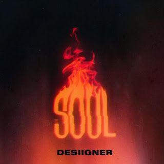 Download Mp3 Desiigner Soul | Trashcampblog Hip hop & RnB in