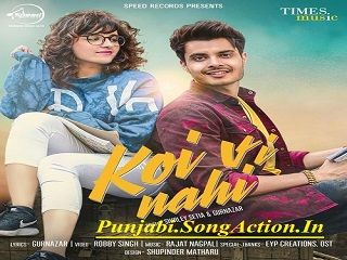 Koi Vi Nahi Shirley Setia Gurnazar Song With Lyrics Shirley Setia Bollywood Movie Songs Songs