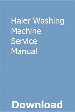 Haier Washing Machine Service Manual pdf download full