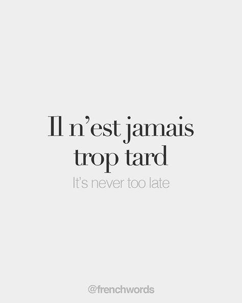 Il n'est jamais trop tard • It's never too late • /il nɛ ʒa.mɛ tʁo taʁ/