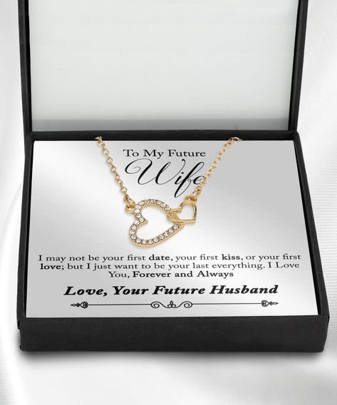 Best necklace jewelry gift to my fiancée or future wife or GF girlfriend with quote on message card present ideas
