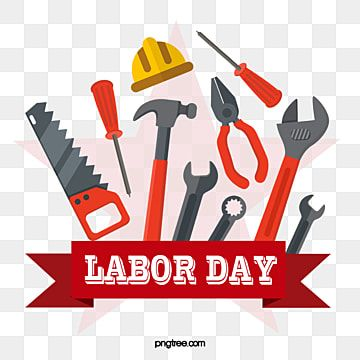 Labor Day Labor Day Labor Tool Material Labor Day May 1 Labour Png Transparent Clipart Image And Psd File For Free Download Clip Art Psd Prints For Sale