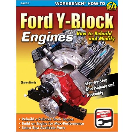 Ford Y Block Engines How To Rebuild And Modify Ellery