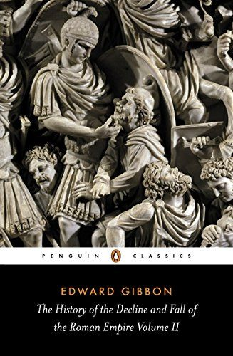 Read Book The History Of The Decline And Fall Of The Roman Empire Vol 2 Download Pdf Free Epub Mobi Ebooks Roman Empire Black History Books Penguin Classics