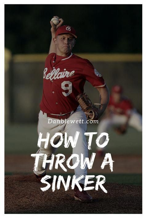 How To Throw A Sinker The Definitive Guide In 2020 Grips Drills More Baseball Pitching Baseball Workouts Fantasy Baseball
