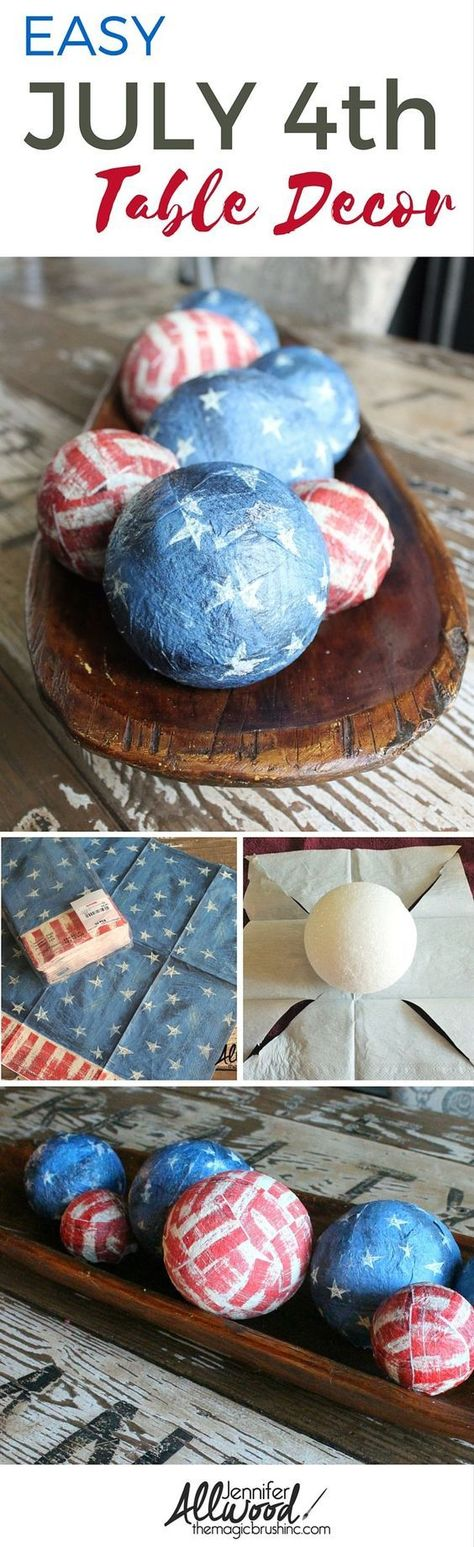 July Decoration Idea - decoupage styrofoam balls with flag napkins! This EASY DIY projects makes a fun patriotic centerpiece and original July decor. More holiday decor and DIY projects at the(Diy Crafts Country) Fourth Of July Decor, 4th Of July Celebration, 4th Of July Decorations, 4th Of July Party, July 4th, Holiday Decorations, Seasonal Decor, Patriotic Crafts, July Crafts