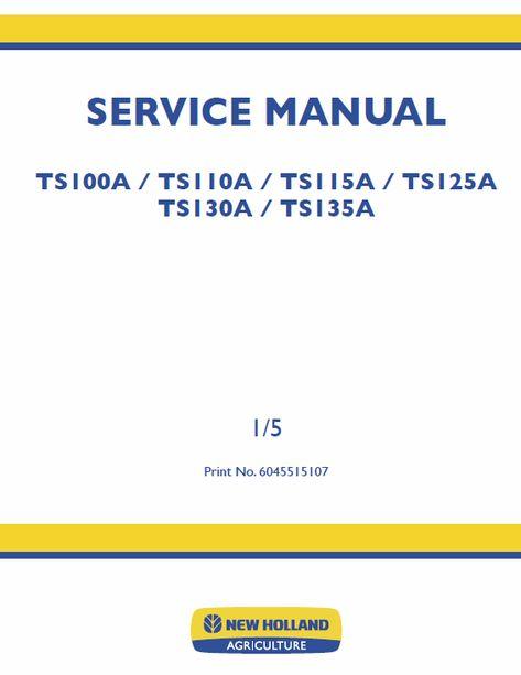 New Holland Tm115 Tm125 Tm135 Tm150 Tm165 Tractor Workshop Service Repair Manual New Holland Tractors New Holland Agriculture