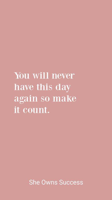Make It Count  #sheownssuccess #quotes #inpsirationalquotes #motivationalquotes #inspiratonalwomenquotes #strongwomenquotes #successquotes
