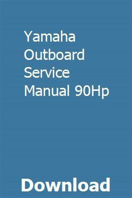 Yamaha Outboard Service Manual 90hp Owners Manuals Repair Manuals Fleetwood Campers