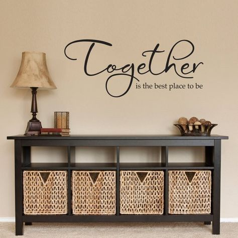 Together Wall Decal Together Is The Best Place To Be Together