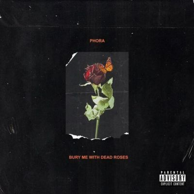 Download Phora Bury Me With Dead Roses Album In 2020 Album Covers Love Yourself Lyrics Music Album Cover