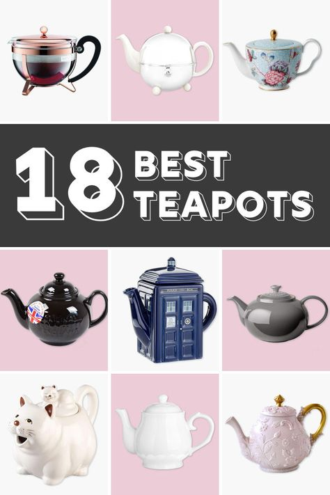 A Teapot Can Set The Mood And The Look For Tea Time From Elegant To Fun And Whimsical Here Are My Teapot Picks For A Tea Rituals Tea Pots Tea Party