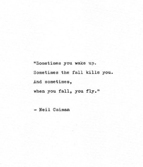 Neil Gaiman Vintage Typewriter Quote 'When you fall, you fly.', Hand Typed Print, The Sandman, Leap