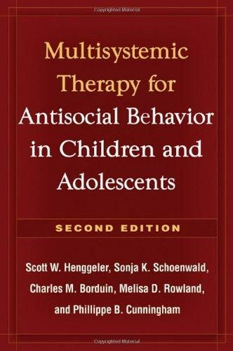 Multisystemic Therapy for Antisocial Behavior in Children and Adolescents, Second Edition - Default