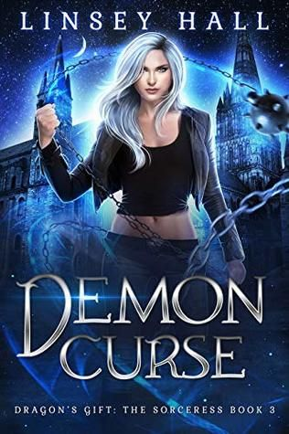 Demon Curse By Linsey Hall Urban Fantasy Books Paranormal Fantasy Books Paranormal Romance Books