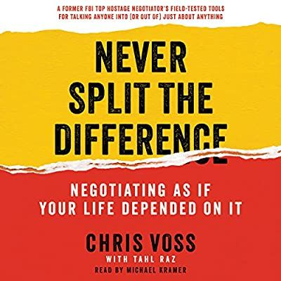 Amazon Com Never Split The Difference Negotiating As If Your