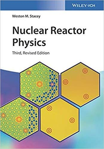 Nuclear Reactor Physics 3rd Edition Revised Etextbook Nuclear Reactor Physics Textbook Physics