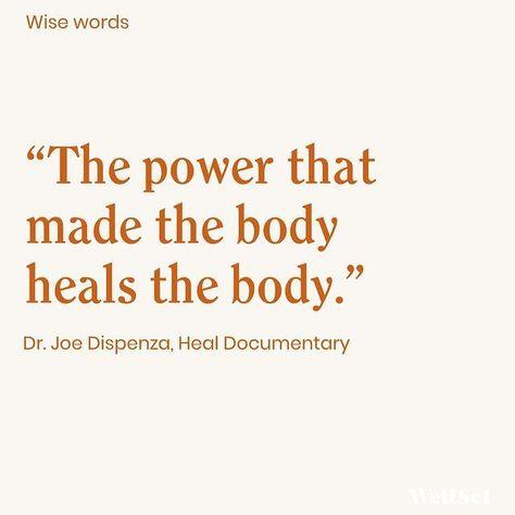 Dr. Joe Dispenza, Heal Documentary, via WellSet #healing #heal #quote #selfhealing