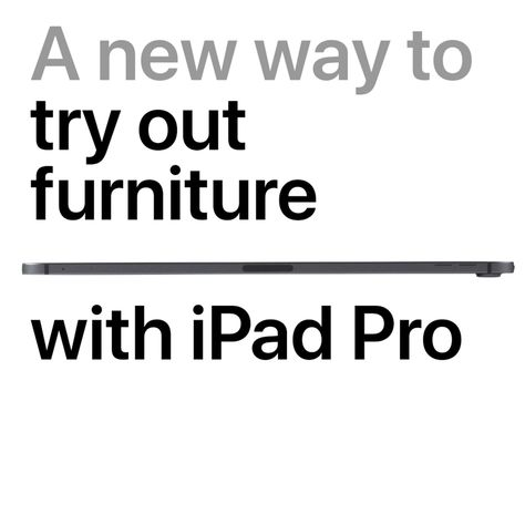 iPad Pro - A new way to try out furniture