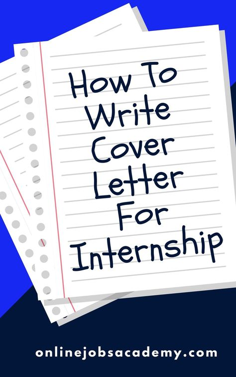 How To Write a Perfect Cover Letter For Internship (With Example) - Online Jobs Academy
